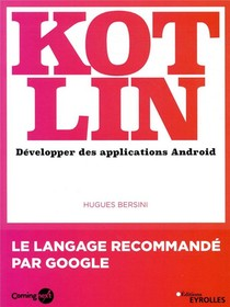 Kotlin ; Developper Une Application Android