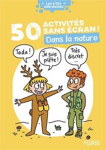 50 Activites Sans Ecran ! Dans La Nature
