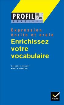 Enrichissez Votre Vocabulaire ; Expression Ecrite Et Orale