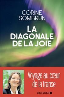 La Diagonale De La Joie ; Voyage Au Coeur De La Transe