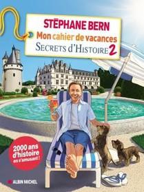 Mon Cahier De Vacances Secrets D'histoire T.2