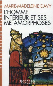 L'homme Interieur Et Ses Metamorphoses
