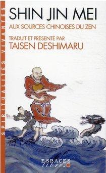 Shin Jin Mei : Aux Sources Chinoises Du Zen