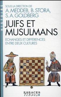 Juifs Et Musulmans : Echanges Et Differences Entre Deux Cultures