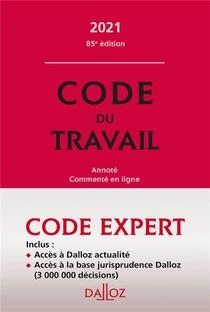 Code Du Travail (edition 2021)