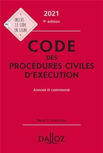 Code Des Procedures Civiles D'execution, Annote Et Commente (edition 2021)