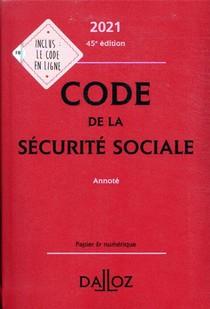 Code De La Securite Sociale, Annote (edition 2021)