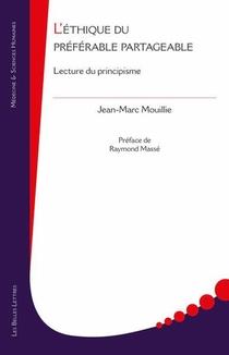 L'ethique Du Preferable Partageable ; Lecture Du Principisme