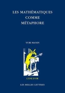 Les Mathematiques Comme Metaphore ; Recueil D'articles Choisis