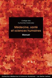 Medecine, Sante Et Sciences Humaines - Manuel (nouvelle Edition)