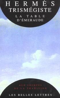 La Table D'emeraude Et Sa Tradition Alchimique