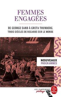 Femmes Engagees : De George Sand A Greta Thunberg, Trois Siecles De Regards Sur Le Monde