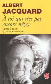 A Toi Qui N'es Pas Encore Ne(e) - Lettre A Mon Arriere Petit-enfant