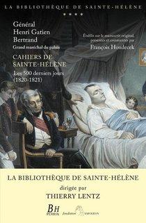 Les Cahiers Du General Bertrand