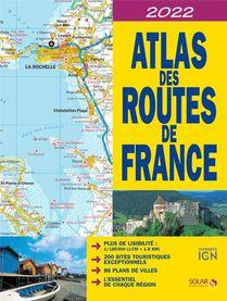 Atlas Des Routes De France (edition 2022)
