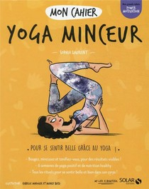 Mon Cahier ; Yoga Minceur