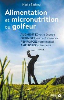 Alimentation Et Micronutrition Du Golfeur