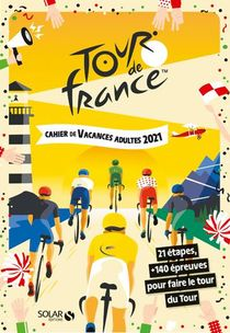 Cahier De Vacances Tour De France (edition 2021)