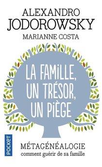 La Famille ; Un Tresor, Un Piege