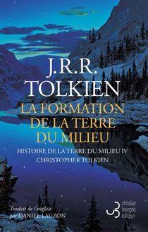 Histoire De La Terre Du Milieu T.4 : La Formation De La Terre Du Milieu