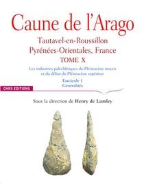 Caune De L'arago - Tome X Tautavel-en-roussilon, Pyrenees-orientales, France - Fascicule 1 - Vol10