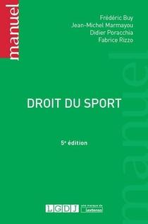 Droit Du Sport (5e Edition)