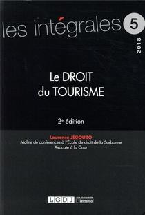 Le Droit Du Tourisme (2e Edition)