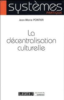 La Decentralisation Culturelle
