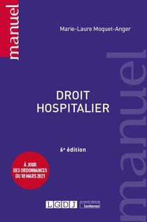 Droit Hospitalier - A Jour Des Ordonnances Du 18 Mars 2021