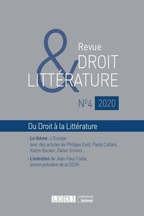 Revue Droit & Litterature N.2020/4 ; Du Droit A La Litterature