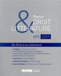 Revue Droit Et Litterature N 5-2021 - Du Droit A La Litterature