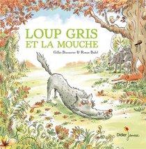 Loup Gris Et La Mouche