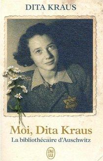 Moi, Dita Kraus : La Bibliothecaire D'auschwitz