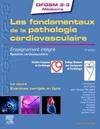 Les Fondamentaux De La Pathologie Cardiovasculaire ; Enseignement Integre ; Systeme Cardiovasculaire (2e Edition)