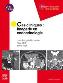 Cas Cliniques : Imagerie En Endocrinologie