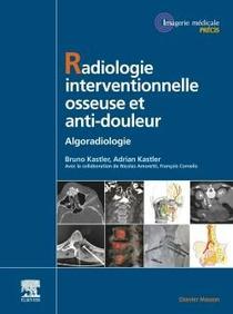Radiologie Interventionnelle Osseuse Et Anti-douleur