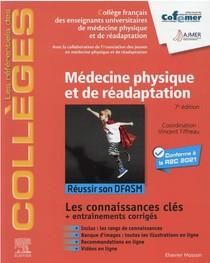 Medecine Physique Et De Readaptation : Reussir Son Dfasm ; Connaissances Cles