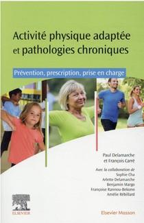 Activites Physiques Adaptees Et Pathologies Chroniques ; Prevention, Prescription, Prise En Charge