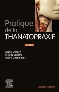 Pratique De La Thanatopraxie (3e Edition)