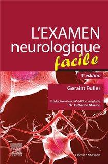 L'examen Neurologique Facile (3e Edition)