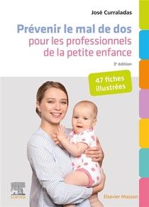 Prevenir Le Mal De Dos Pour Les Professionnels De La Petite Enfance : 47 Fiches Illustrees (3e Edition)