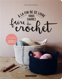A La Fin De Ce Livre Vous Saurez Faire Du Crochet