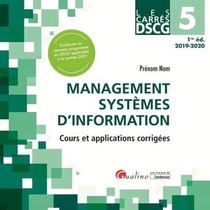 Management Des Systemes D'information ; Cours Et Applications Corrigees (edition 2019/2020)