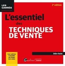 L'essentiel Des Techniques De Vente (2e Edition)