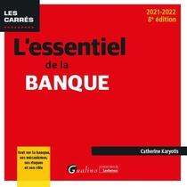 L'essentiel De La Banque (edition 2021/2022)