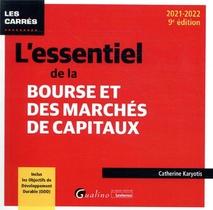 L'essentiel De La Bourse Et Des Marches De Capitaux - Inclus Les Objectifs De Developpement Durable