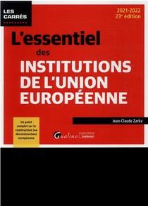 L'essentiel Des Institutions De L'union Europeenne (23e Edition)