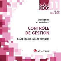 Dcg 11 : Controle De Gestion, Cours Et Applications Corrigees (10e Edition)