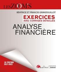 Analyse Financiere, Exercices Avec Corriges Detailles (11e Edition)