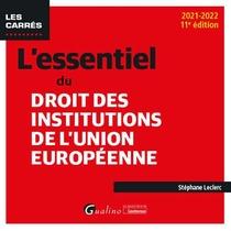 L'essentiel Du Droit Des Institutions De L'union Europeenne